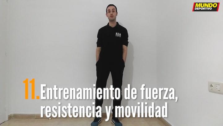 ENTRENA EN CASA (11):  Entrenamiento de fuerza, resistencia y movilidad