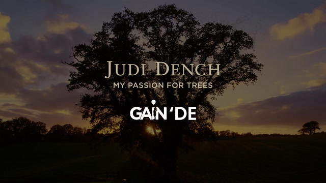 Judi Dench My Passion For Trees GAİN'de