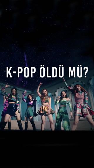 K-Pop öldü, yaşasın T-Pop!
