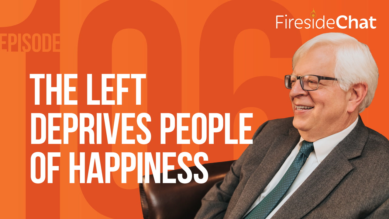 Ep. 106 — The Left Deprives People of Happiness