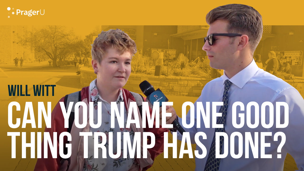 Can Students Name One Good Thing Trump Has Done?