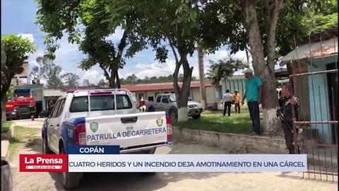 Cuatro heridos y un incendio deja amotinamiento en una cárcel en Copán