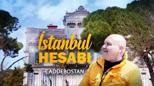 İstanbul Hesabı - Caddebostan