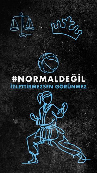 #NormalDeğil