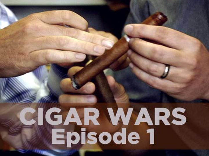 Cigar Wars: Episode 1