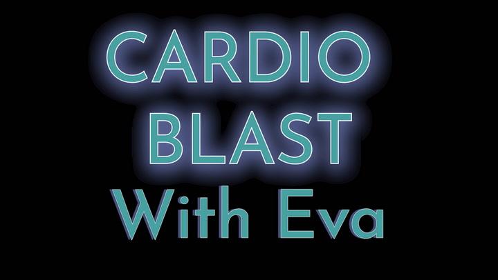 Cardio Blast With Eva