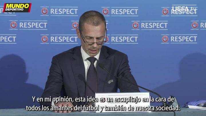 El presidente de la UEFA, Aleksander Ceferin: 'La sociedad está unida contra la Superliga cerrada'