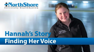 Hannah and her family discuss how Dr. Aaron Friedman and the NorthShore Voice Center helped restore her voice.