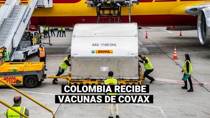 COVID-19: Colombia es el primer país en América en recibir vacunas mediante el mecanismo COVAX