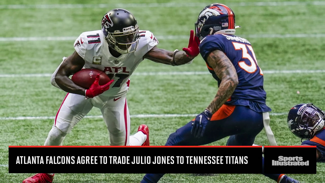 Ins and Outs of the Julio Jones Trade Between the Atlanta Falcons and Tennessee Titans