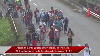 Detienen a 22 hondureños en la frontera de Arizona, EEUU