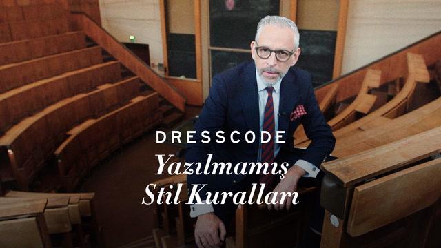Dress Code - Yazılmamış Stil Kuralları