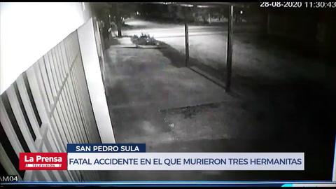 Cámaras grabaron fatal accidente en el que murieron tres hermanitas en San Pedro Sula