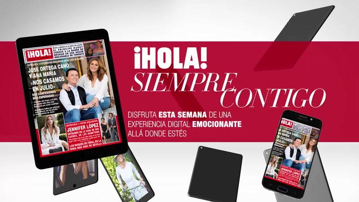 Disfruta en tu tablet y en tu móvil del nuevo número de ¡HOLA! con vídeos y contenido extra