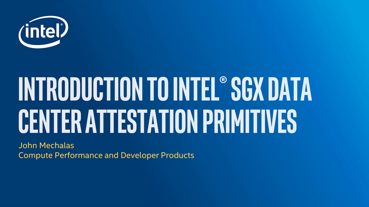 Chapter 1: Introduction to Intel® SGX Data Center Attestation Primitives
