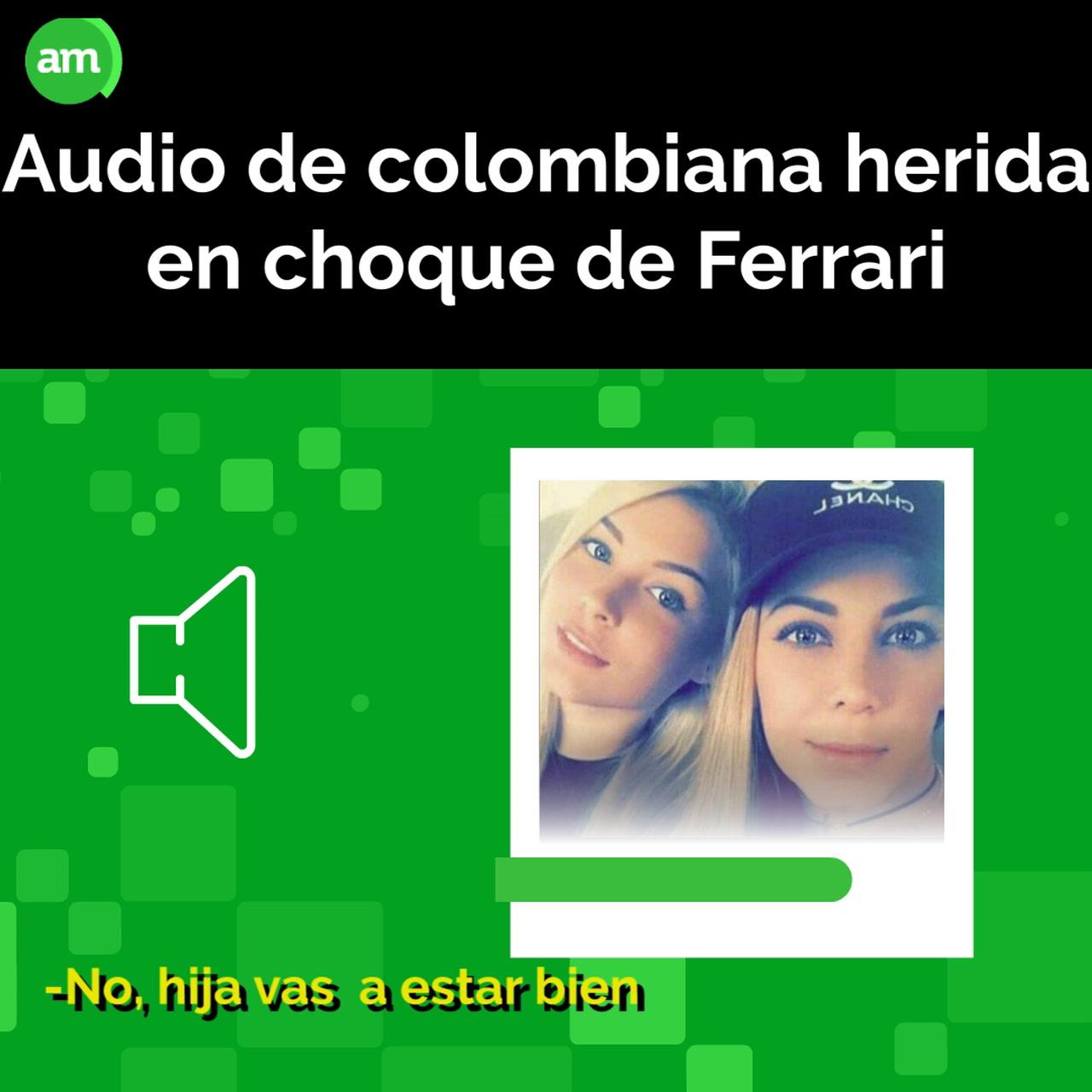 Desgarrador audio de colombiana antes de morir