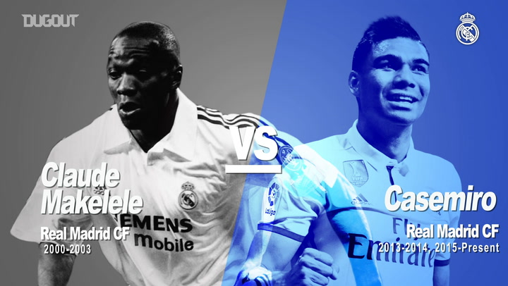 Past Vs Present: Makelele Vs Casemiro