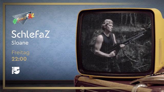 Trailer: SchleFaZ - Sloane - Freitag 22:00