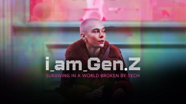 I am Gen Z
