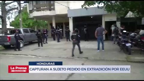 Honduras captura a sujeto pedido en extradición por Estados Unidos