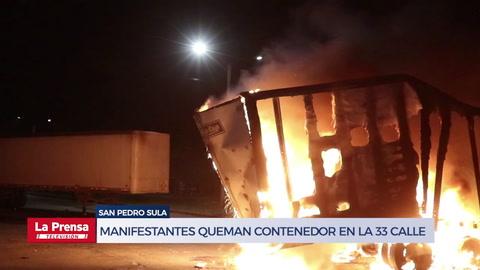 Manifestantes queman contenedor en la 33 calle de San Pedro Sula