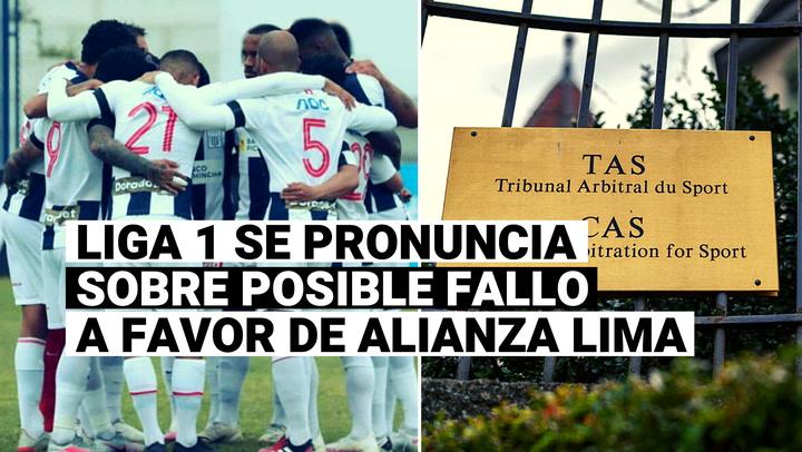 """Liga 1 sobre posible fallo a favor de Alianza Lima: """"Vamos a acatar lo establecido por el TAS"""""""