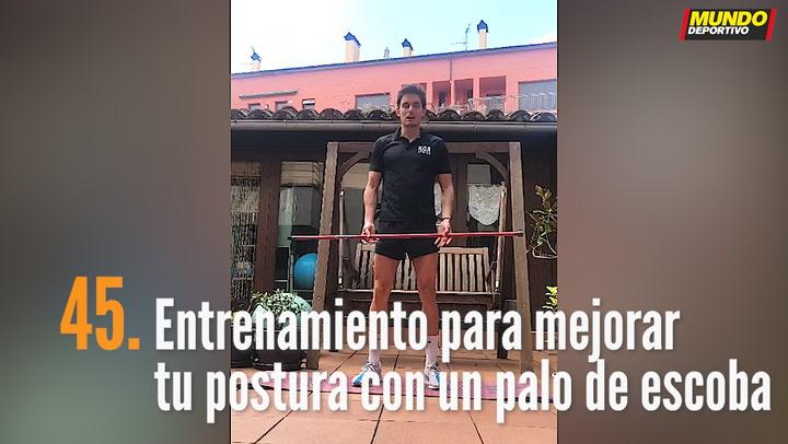 ENTRENA EN CASA (45): Entrenamiento para mejorar tu postura con un palo de escoba