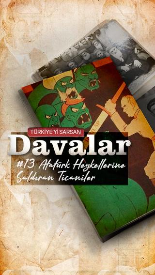 Türkiye'yi Sarsan Davalar - Atatürk Heykellerine Saldıran Ticaniler