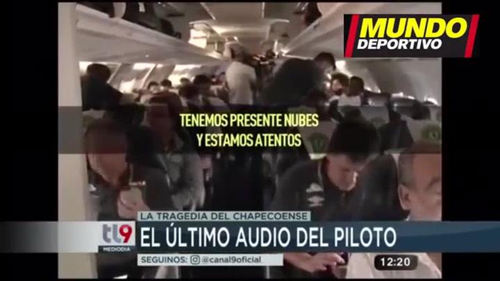 El último audio del accidente del vuelo de la Chapecoense