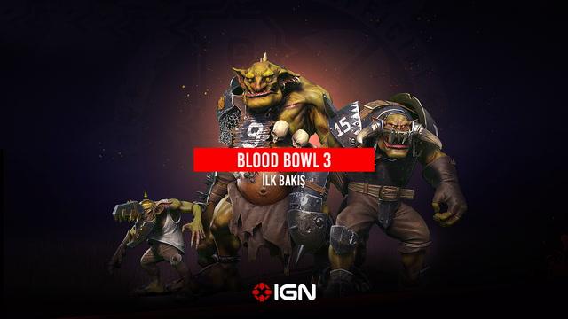 IGN - Blood Bowl 3 ilk bakış