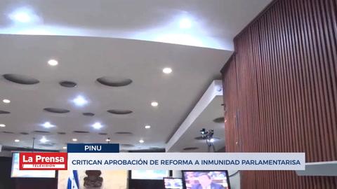 Critican aprobación de reforma a inmunidad parlamentaria
