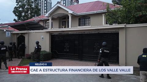 Operación Relevo II le cae a estructura financiera de los Valle Valle