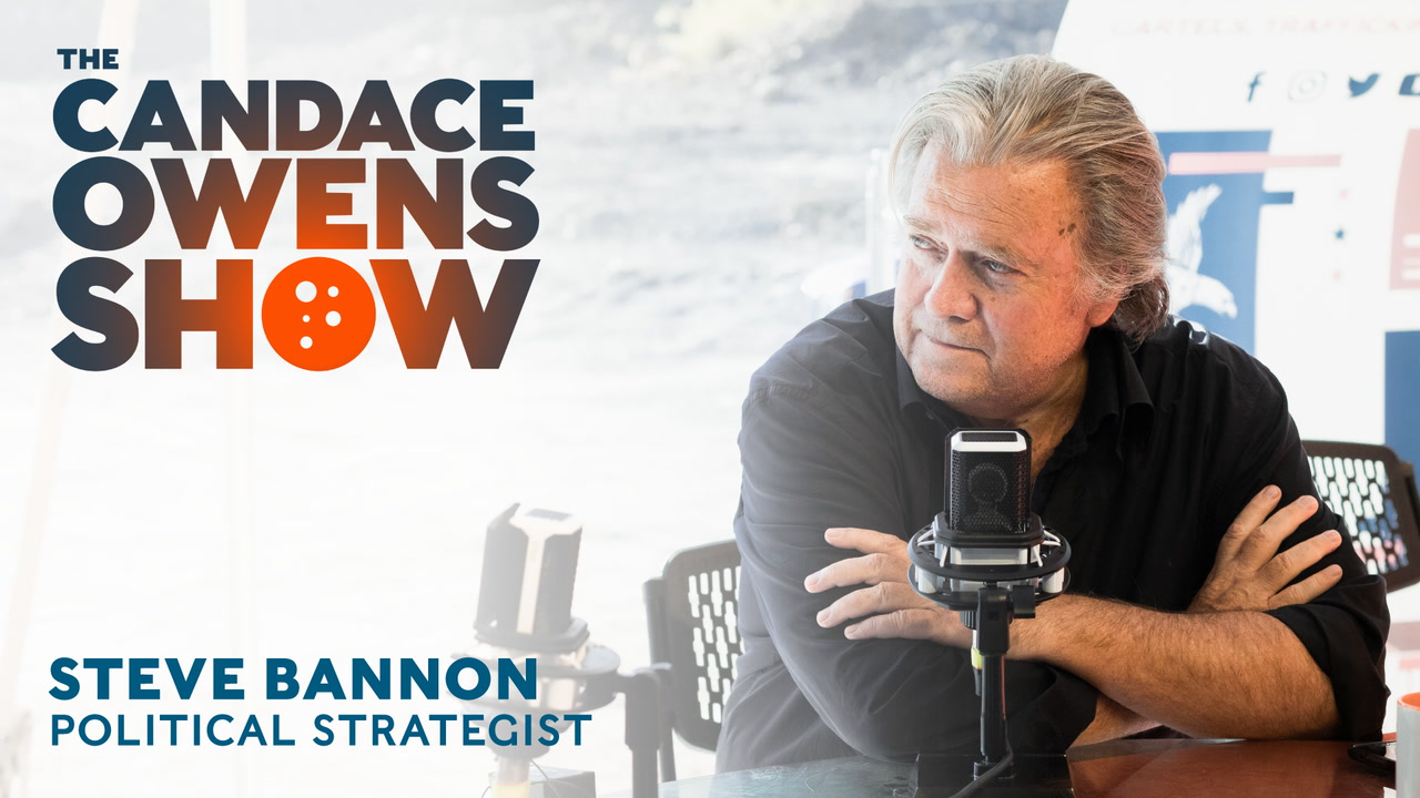 The Candace Owens Show: Steve Bannon