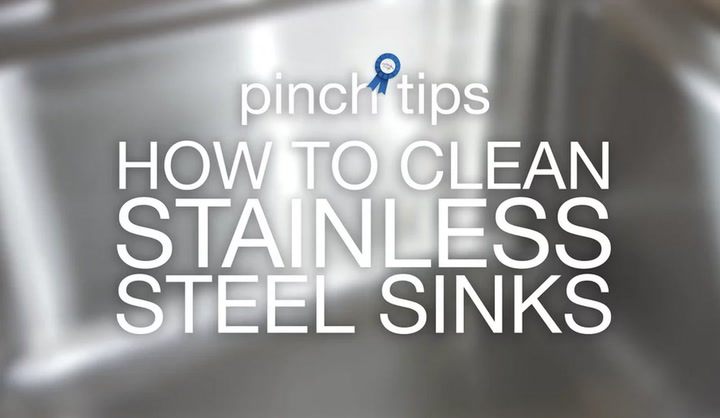 pinch tips: How to Clean Stainless Steel Sinks