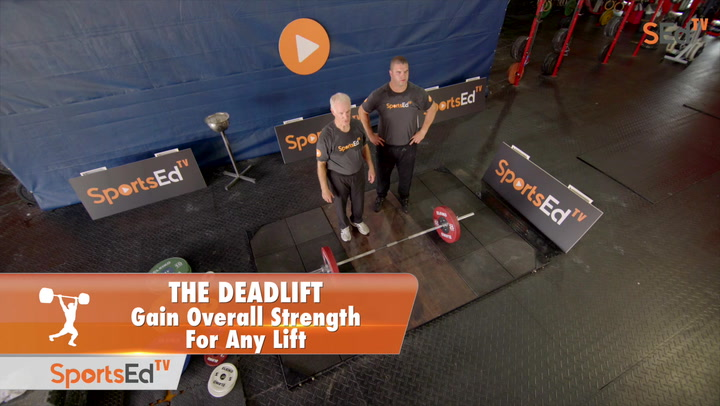 The Deadlift: Gain Overall Strength For Any Lift