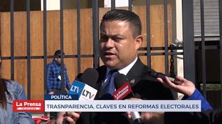 Transparencia, clave en reformas electorales