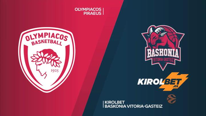 Euroliga: Olympiacos Piraeus - KIROLBET Baskonia Vitoria-Gasteiz
