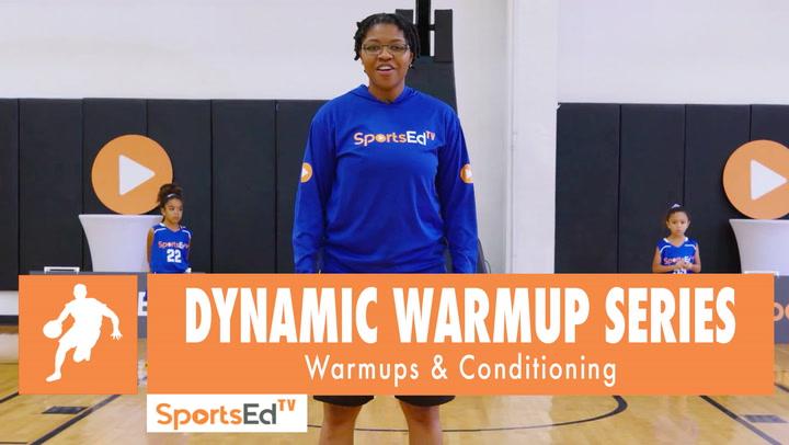 Dynamic Warmup Series