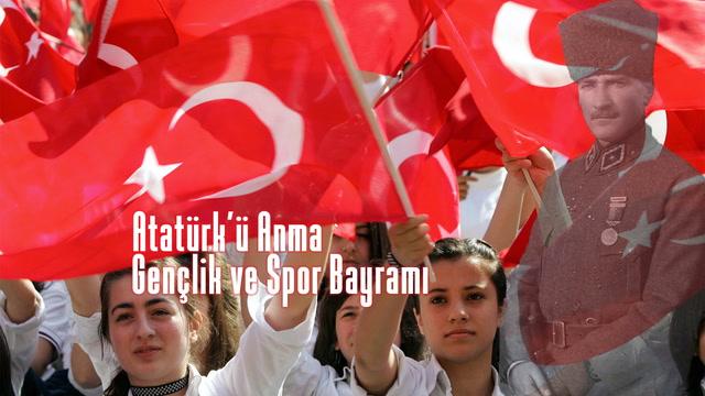 Atatürk'ü Anma Gençlik ve Spor Bayramı