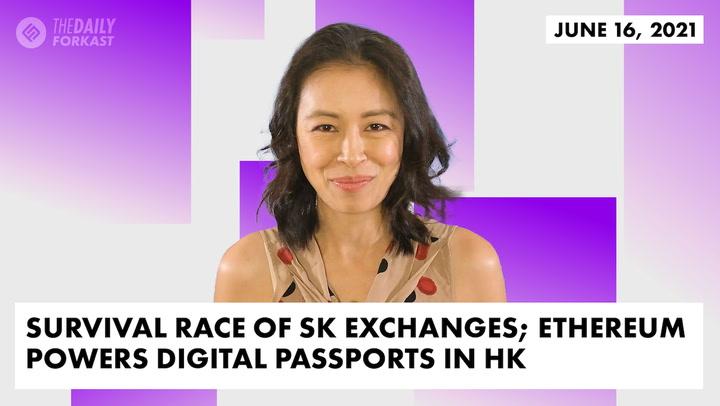 Survival Race of South Korean Exchanges; Ethereum Powers Digital Passports in HK