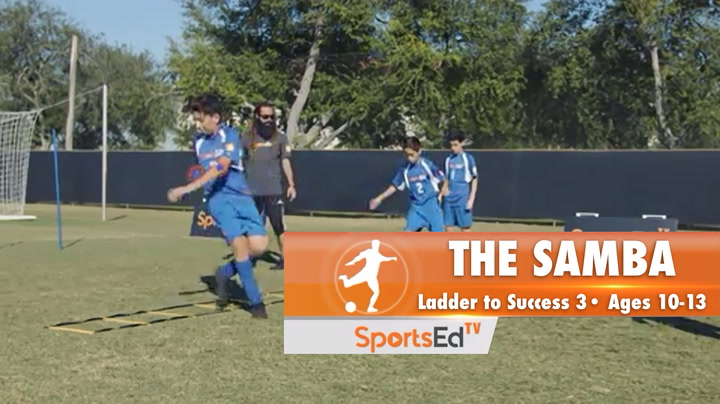 THE SAMBA - Ladder To Success 3 •Ages 10-13