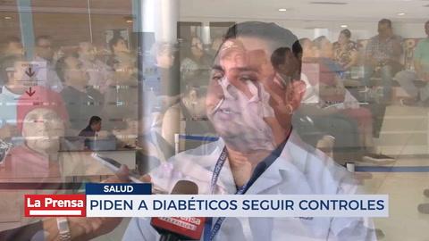 Piden a diabéticos seguir controles