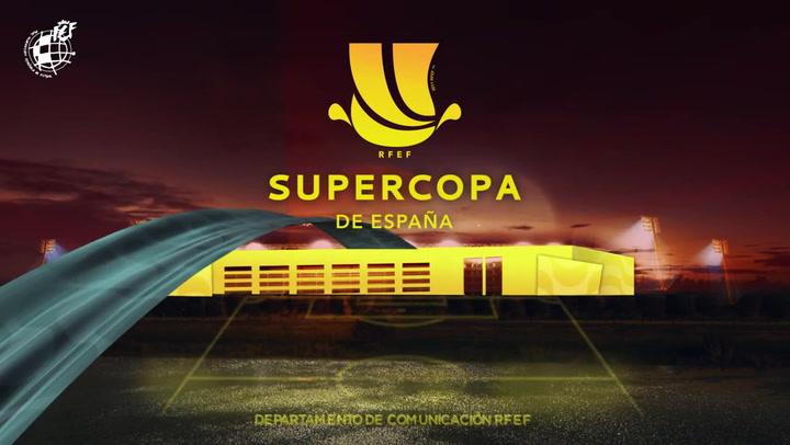 Las ciudades de Córdoba, Málaga y Sevilla serán las sedes de la Supercopa de España