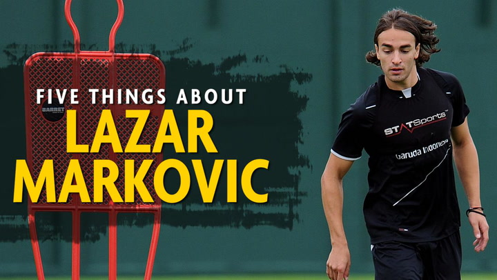 Five Things About Lazar Markovic