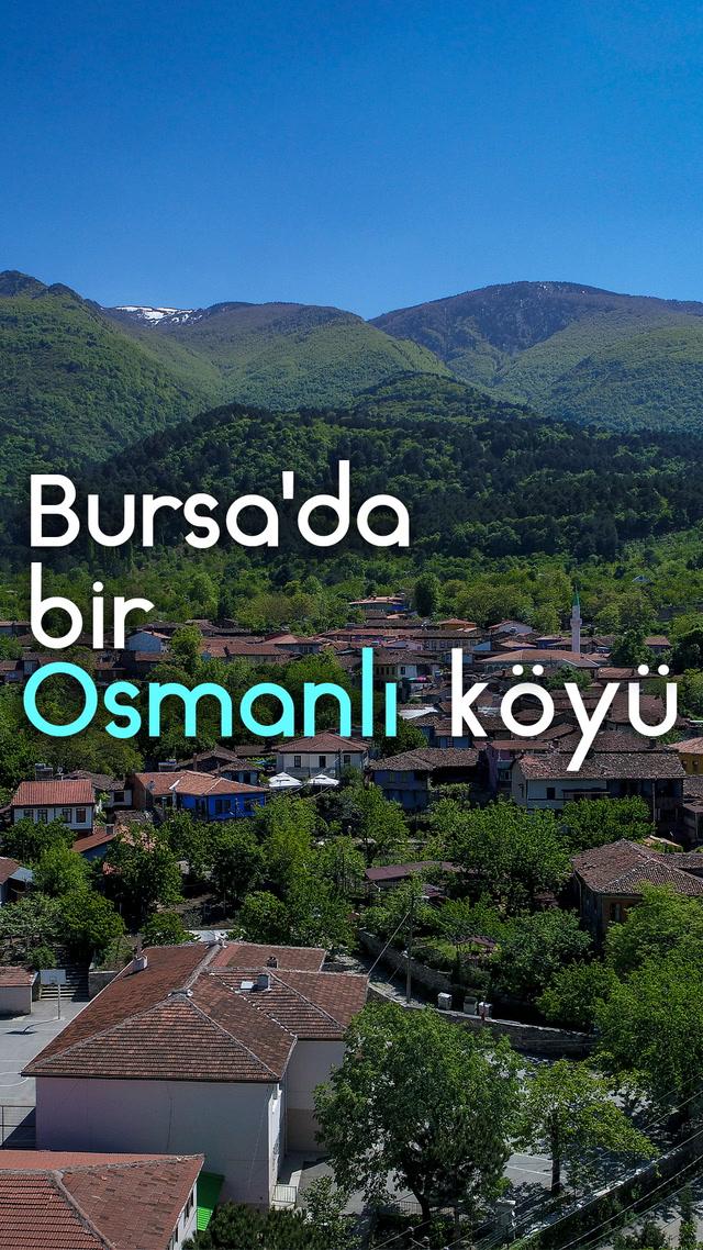 Bursa'da bir Osmanlı köyü
