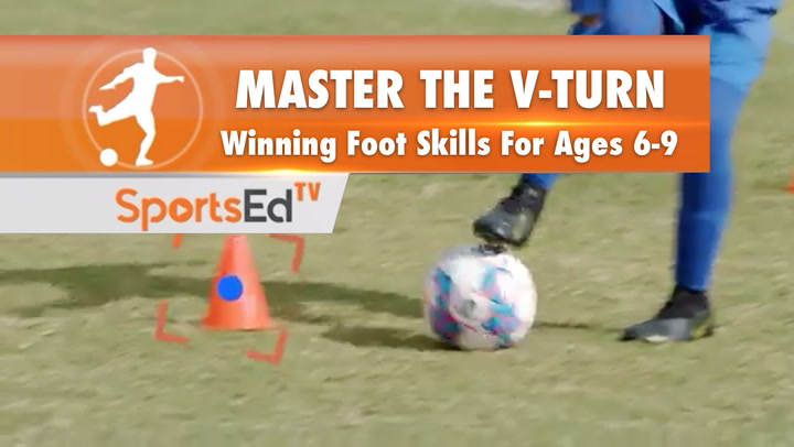 MASTER THE V-TURN - Winning Foot Skills for Ages 6-9