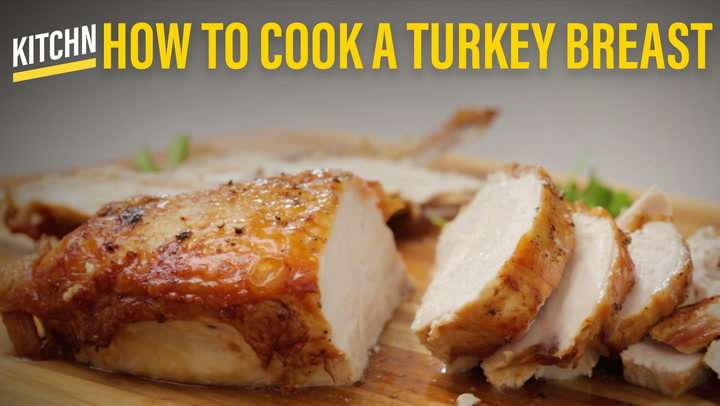 how to cook turkey breast: the simplest, easiest method | kitchn