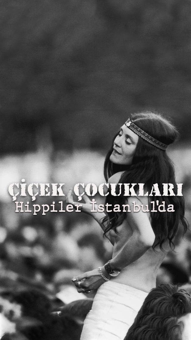 Hiç Bilmiyordum - Hippiler İstanbul'da