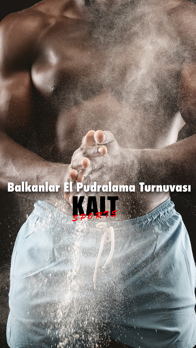 KALT Sports - Balkanlar El Pudralama Turnuvası