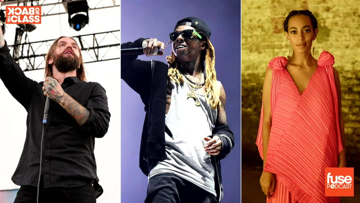 Lil Wayne, Solange and Chats With Two Metal Dads: Back of the Class